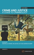 Crime & Justice: A Guide to Criminology
