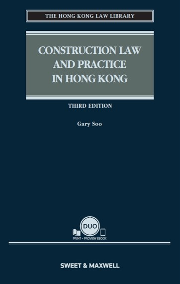 Construction Law and Practice in Hong Kong, Fourth Edition