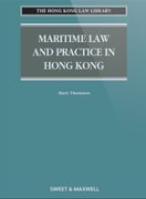 Maritime Law and Practice in Hong Kong