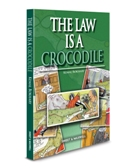 The Law is a Crocodile
