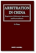 Arbitration In China: Regulation of Arbitration Agreements and Practical Issues