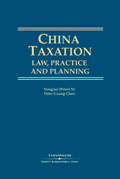 China Taxation: Law, Practice and Planning