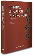 Criminal Litigation in Hong Kong - Third Edition