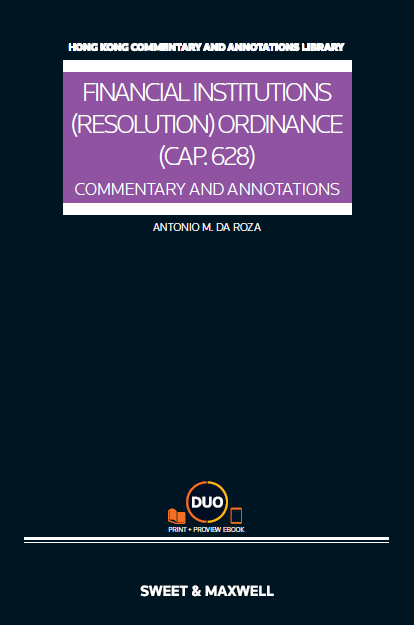 Financial Institutions (Resolution) Ordinance (Cap.628): Commentary & Annotations
