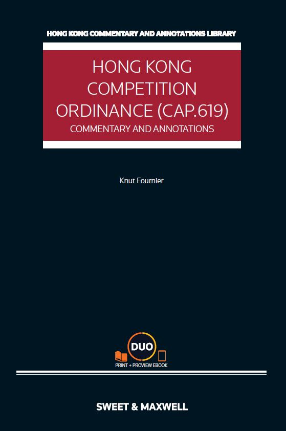 Competition Ordinance (Cap.619): Commentary & Annotations