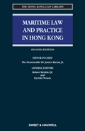 Maritime Law and Practice in Hong Kong, 2nd Edition