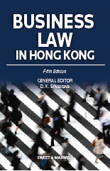 Business Law in Hong Kong, Fifth Edition