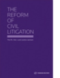 The Reform of Civil Litigation