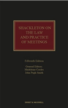 Shackleton on the Law and Practice of Meetings, 15th Edition