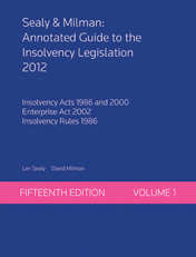 Sealy & Milman: Annotated Guide to the Insolvency Legislation 2012 Volumes 1 & 2