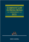 Company Law in Hong Kong: Insolvency, 2021